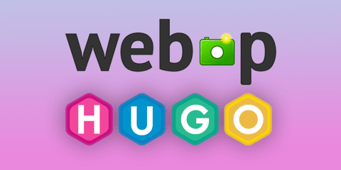 Featured Image for Hugo 0.83: WebP Support!