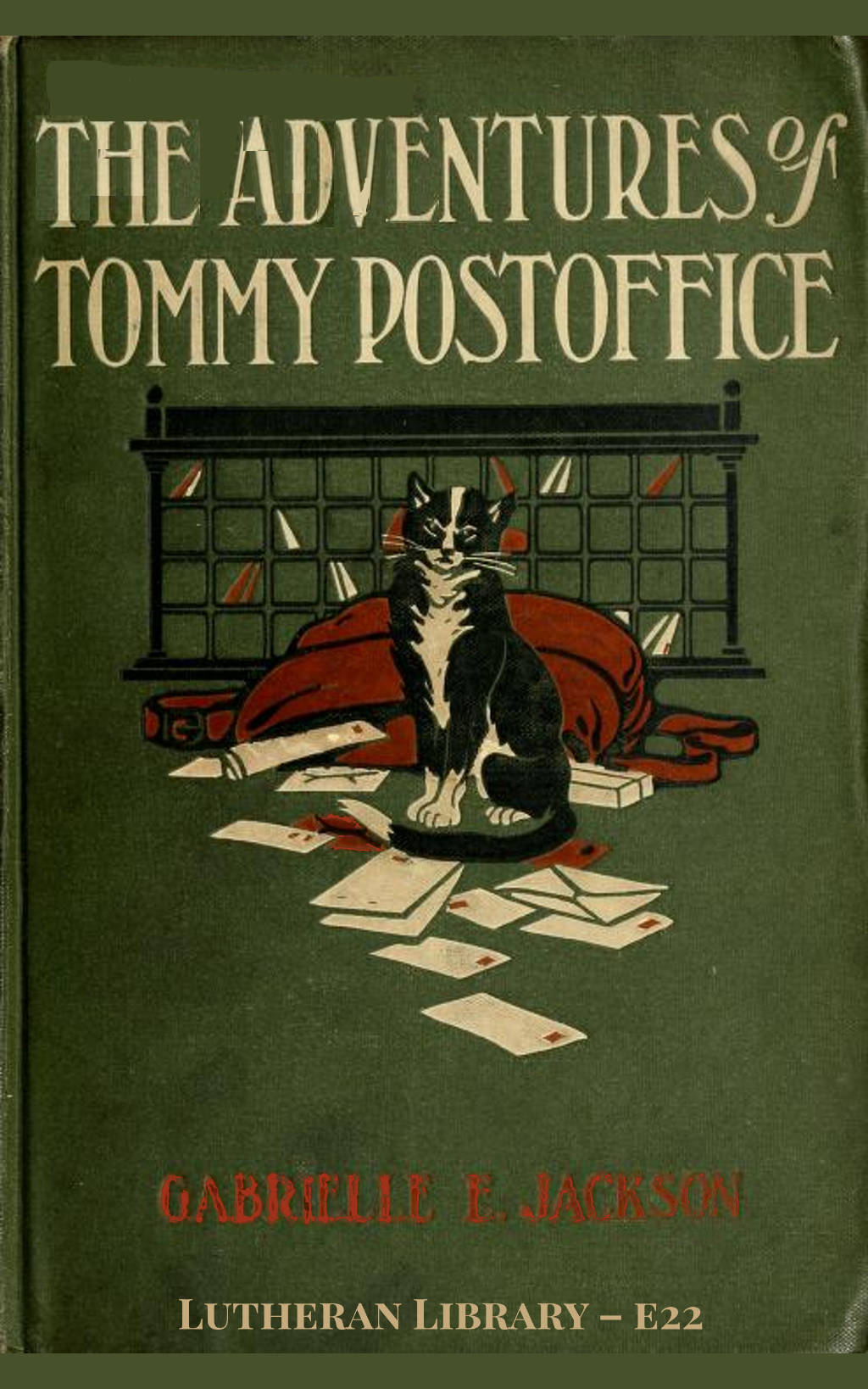 The Adventures Of Tommy Postoffice: The True Story Of A Cat by Gabrielle Emilie Jackson