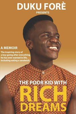 The cover of The Poor Kid With Rich Dreams