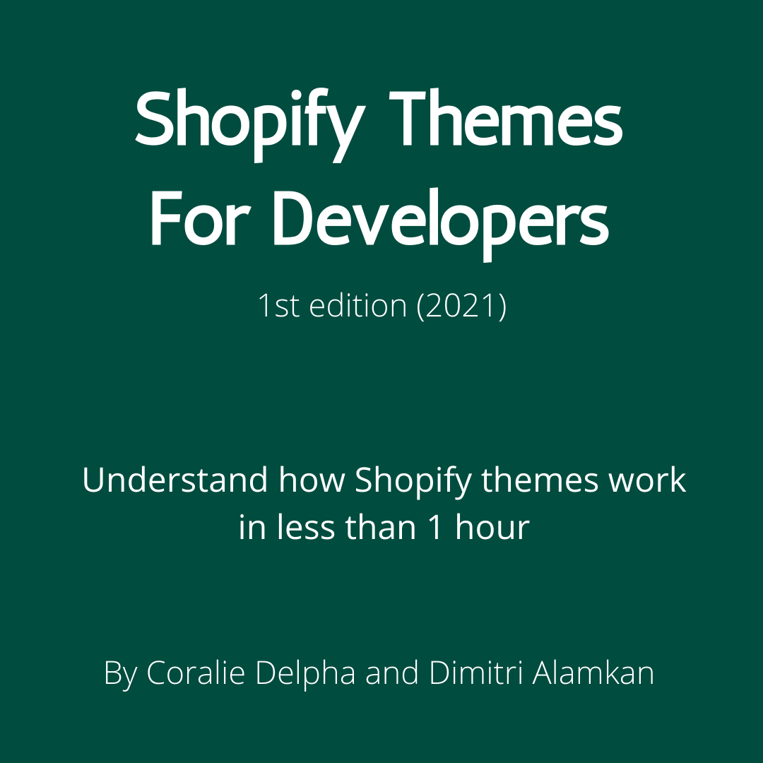 Shopify themes for developers - 1st edition (2021)
