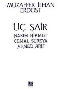 Pdf üç şair Nâzım Hikmet Cemal Süreya Ahmed Arif Ebook Read