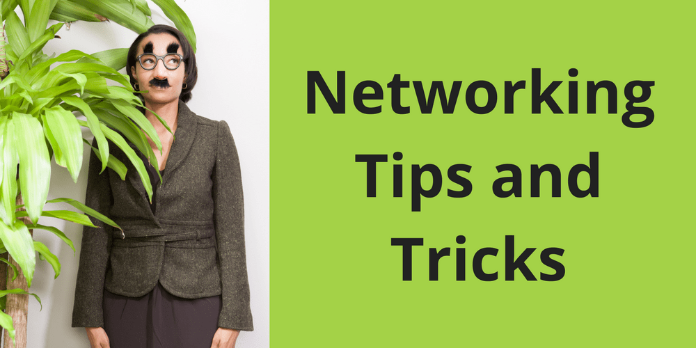 Networking Tips and Tricks