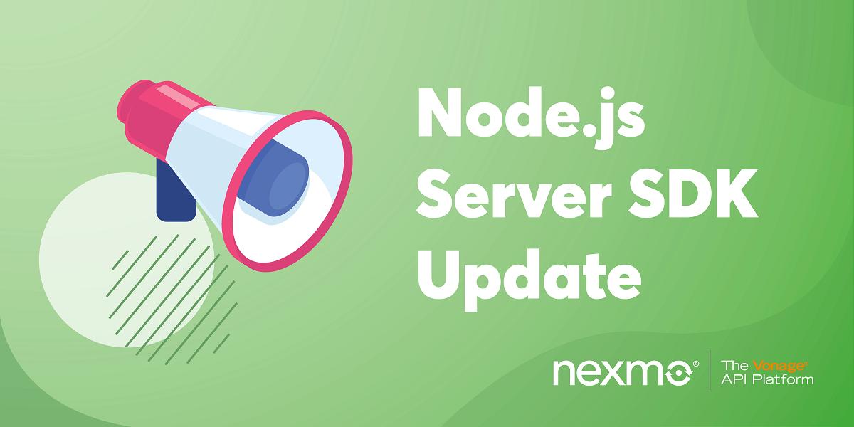 Nexmo's Node.js Server SDK Added Support for Host Overriding
