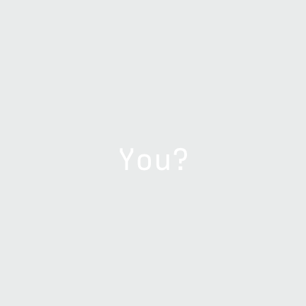 You?