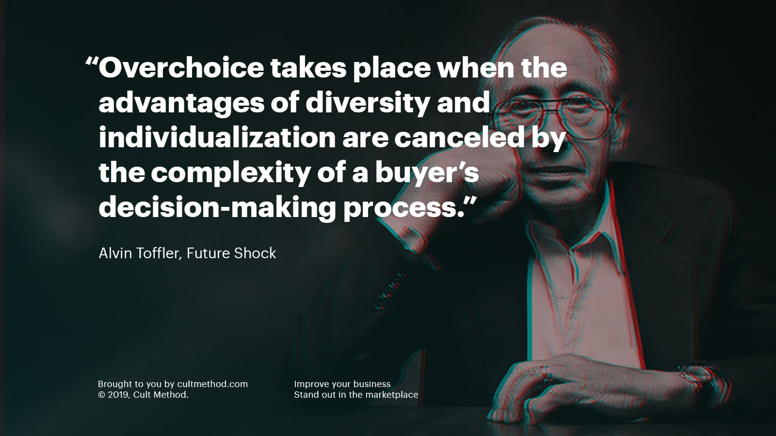 Quote by Alvin Toffler, author of Future Shock and other books