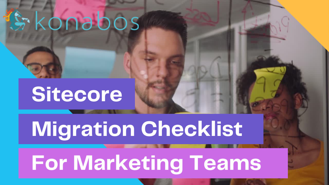 Sitecore Migration Checklist for SEO & Marketing Teams