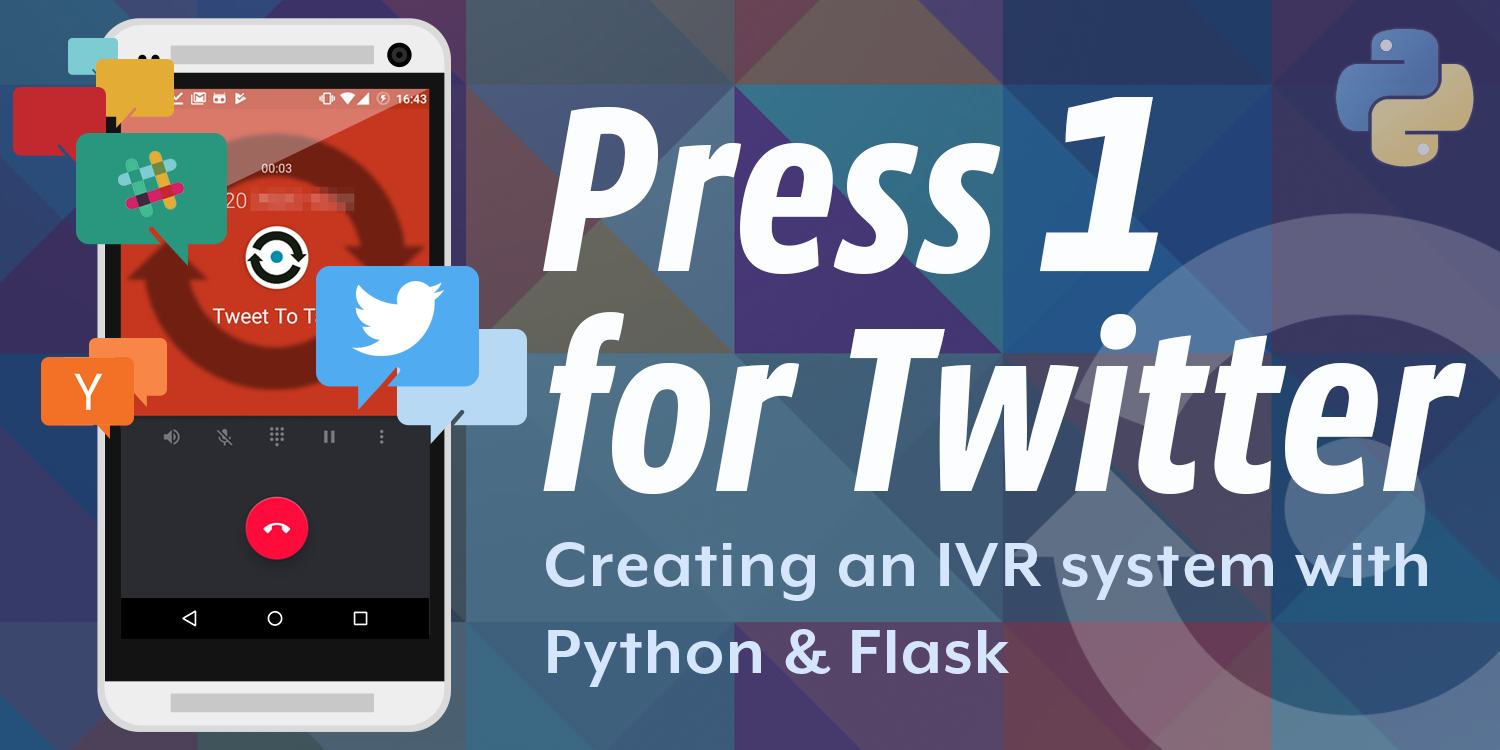 Building a Twitter IVR with text-to-speech and the Nexmo Voice API