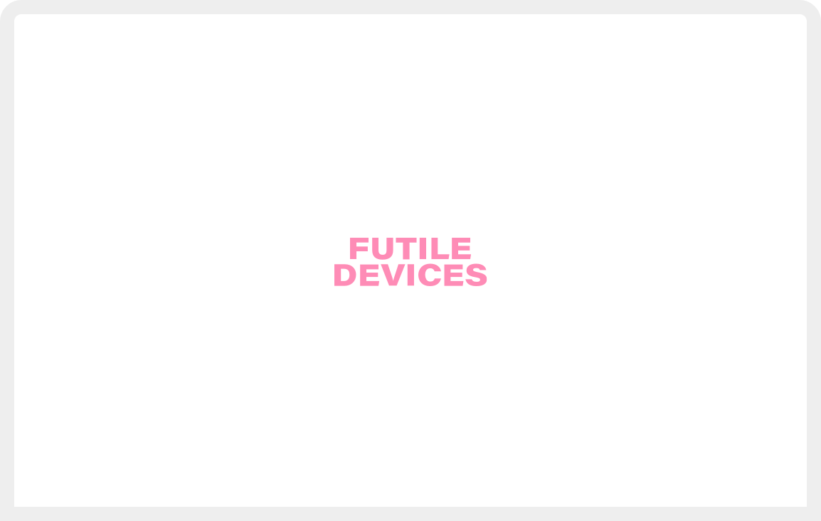 Futiledevices