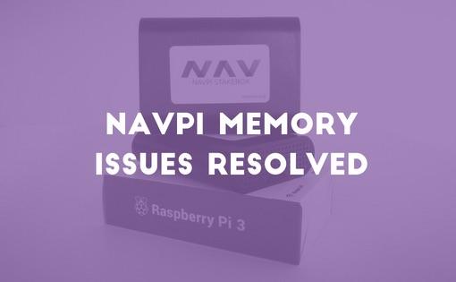NavPi memory issues resolved