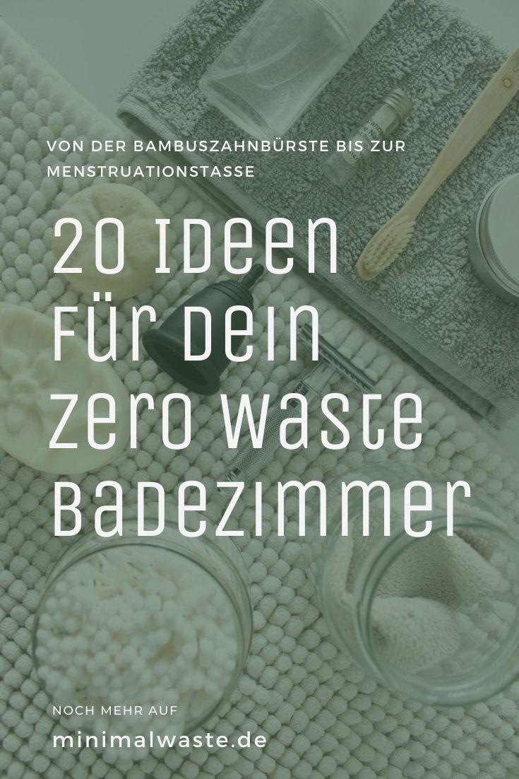 Pinterest Cover zu '20 Ideen für dein Zero Waste Badezimmer'