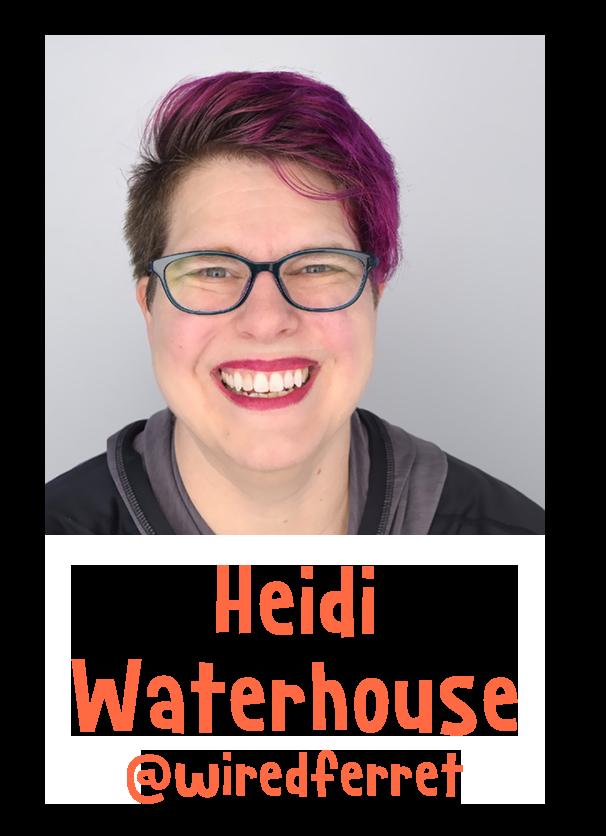Heidi Waterhouse