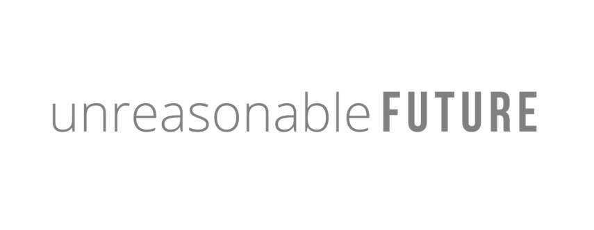Unreasonable Future