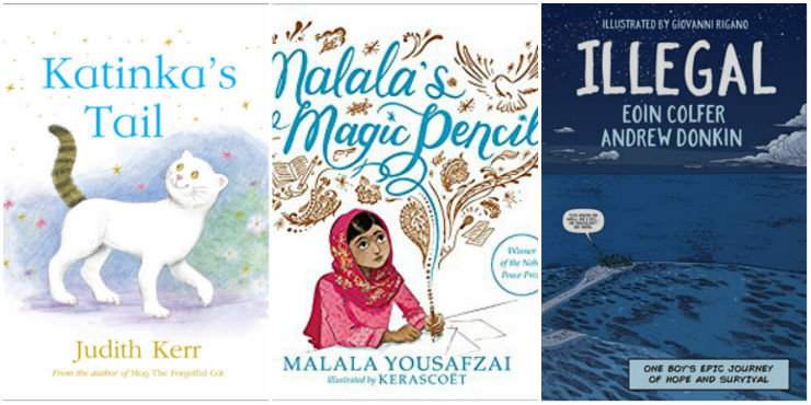 Katinka's Tail, Malala's Magic Pencil, Illegal: one boy's epic journey of hope and survival