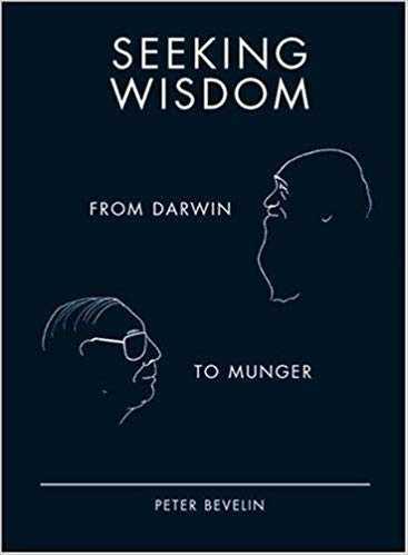 Seeking Wisdom: From Darwin To Munger Cover