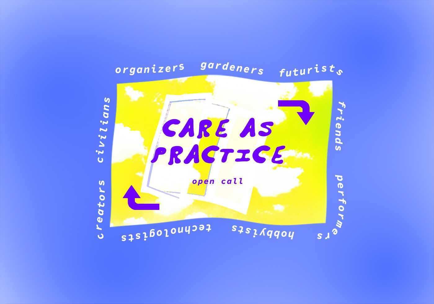 Care as Practice Open Call
