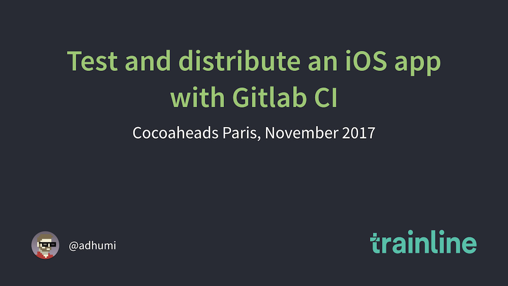 Test and distribute an iOS app with Gitlab CI