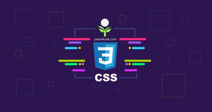 Tutorial CSS: Selektor dalam CSS