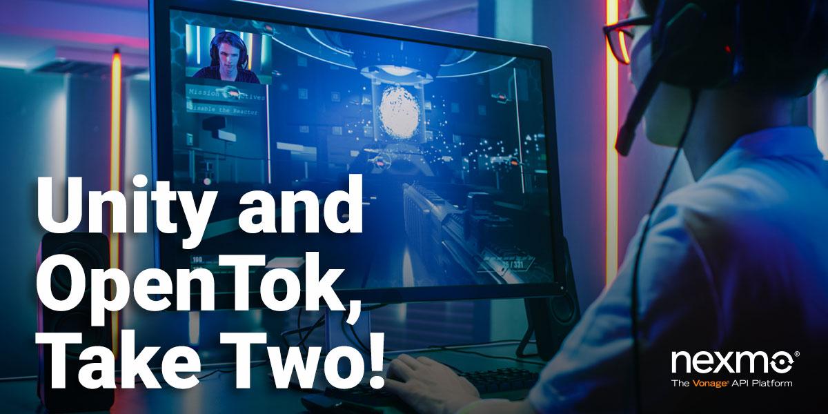 Unity and OpenTok, Take Two!