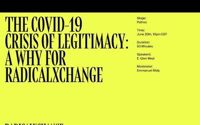 Picture of The Covid-19 Crisis of Legitimacy: a Why for RadicalxChange - Glen Weyl, Emmanuel Midy - RxC 2020