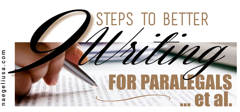 9-STEPS-TO-BETTER-WRITING-FOR-PARALEGALS___-ET-AL
