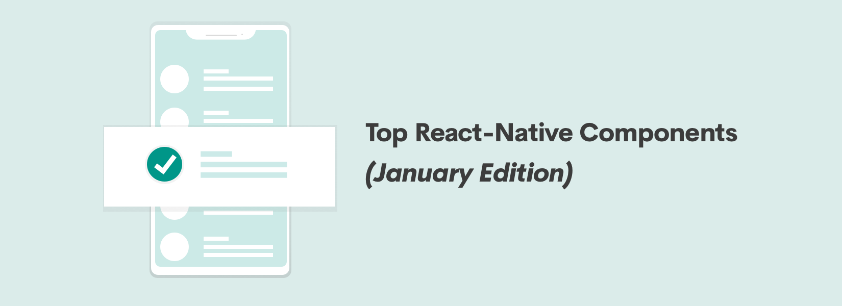 Top React-Native Components (January Edition)