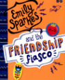 Emily Sparkes and the friendship fiasco by Ruth Fitzgerald