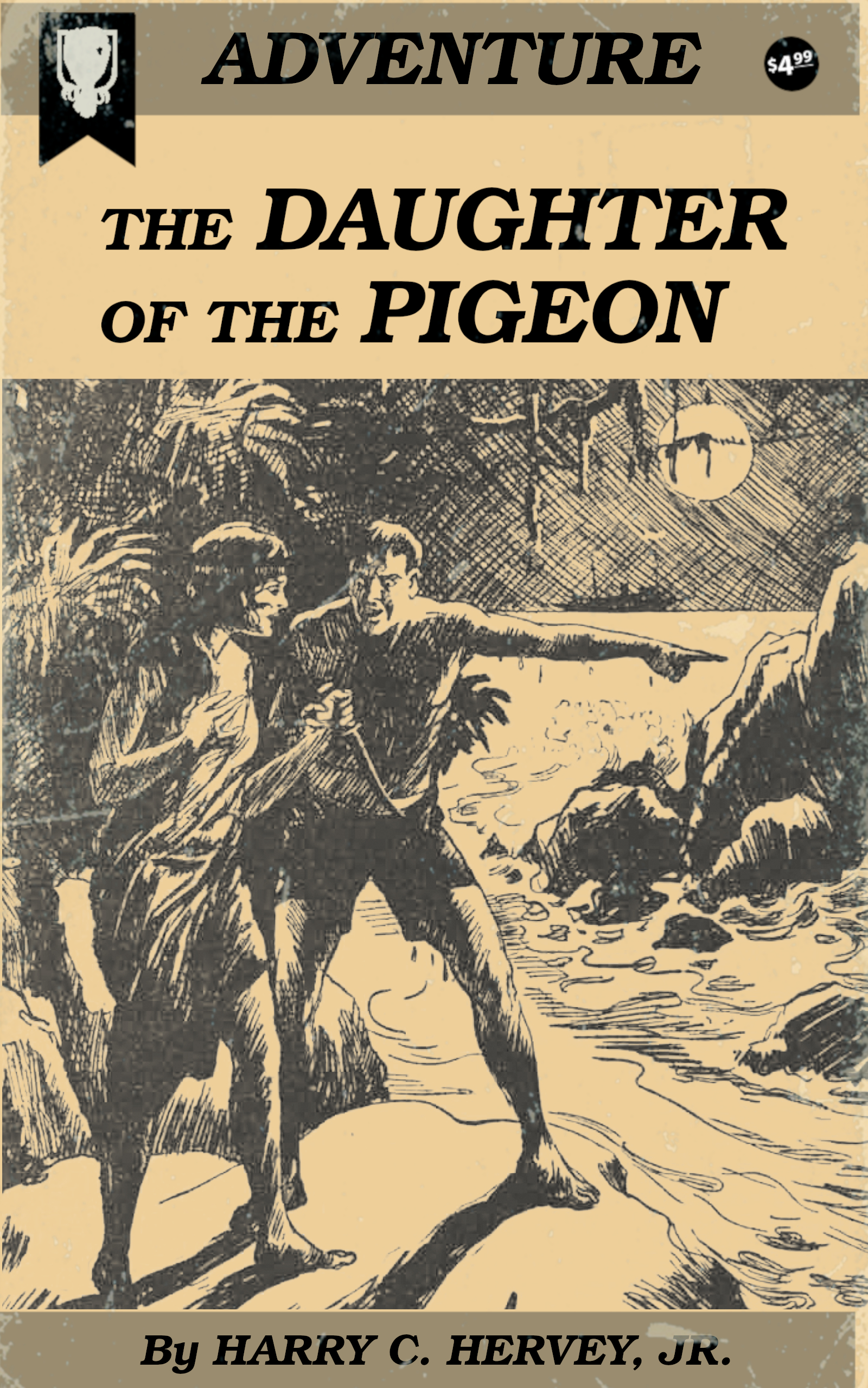 Daughter of the Pigeon by Harry C. Hervey, Jr.