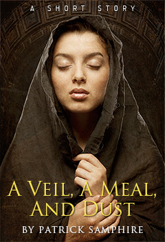 Cover for A Veil, a Meal, and Dust, by Patrick Samphire.