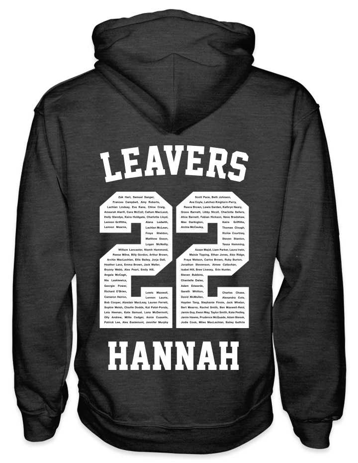 leavers hoodies solid white background design with leavers printed across shoulders, names in a number 22, nickname printed at the bottom