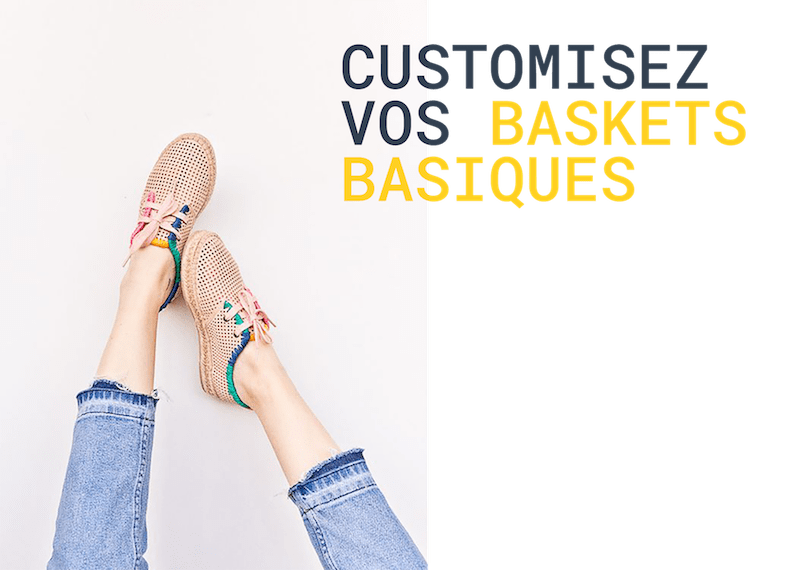 Customisez vos baskets basiques
