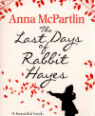 The last days of Rabbit Hayes by Anna McPartlin