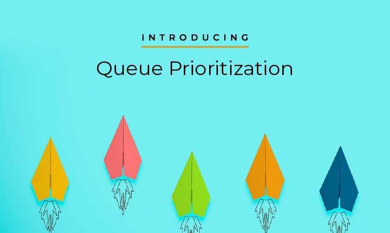 Introducing Queue Prioritization