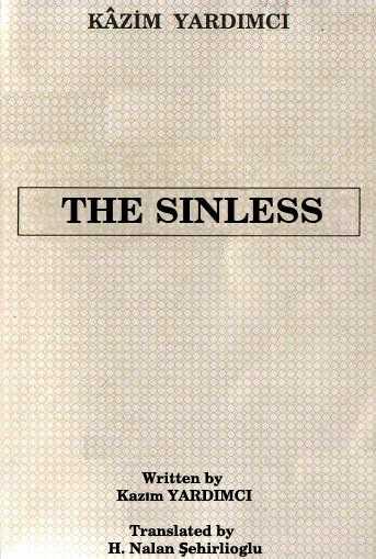 The Sinless - Kazım Yardımcı