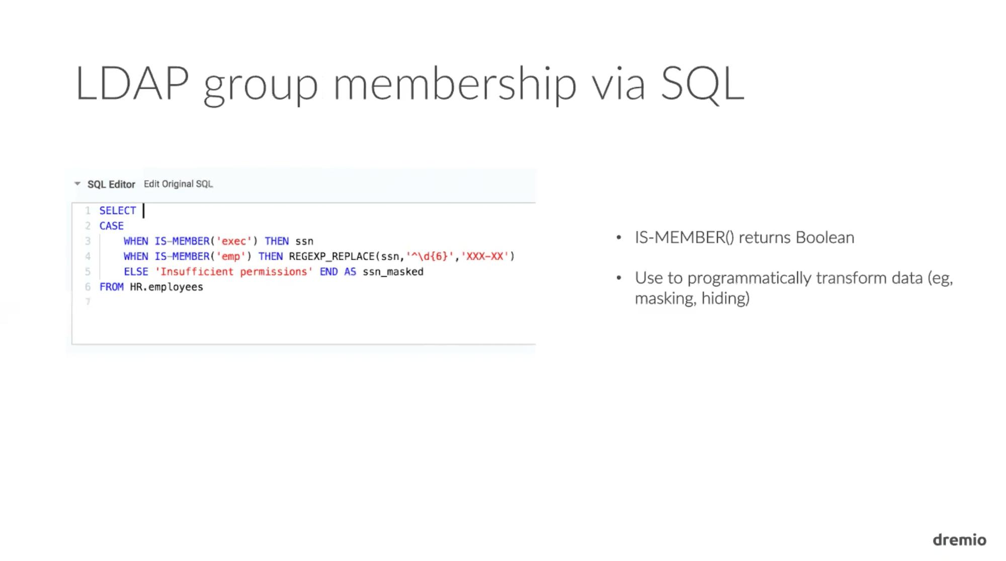Dremio 1.3 LDAP Group Membership via SQL