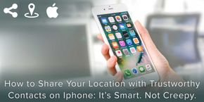How to Share Your Location with Trustworthy Contacts on iPhone
