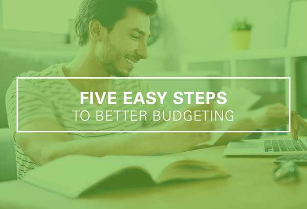 Five Easy Steps to Better Budgeting