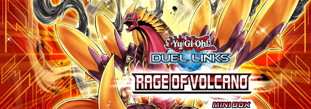Box Review: Rage of Volcano | YuGiOh! Duel Links Meta