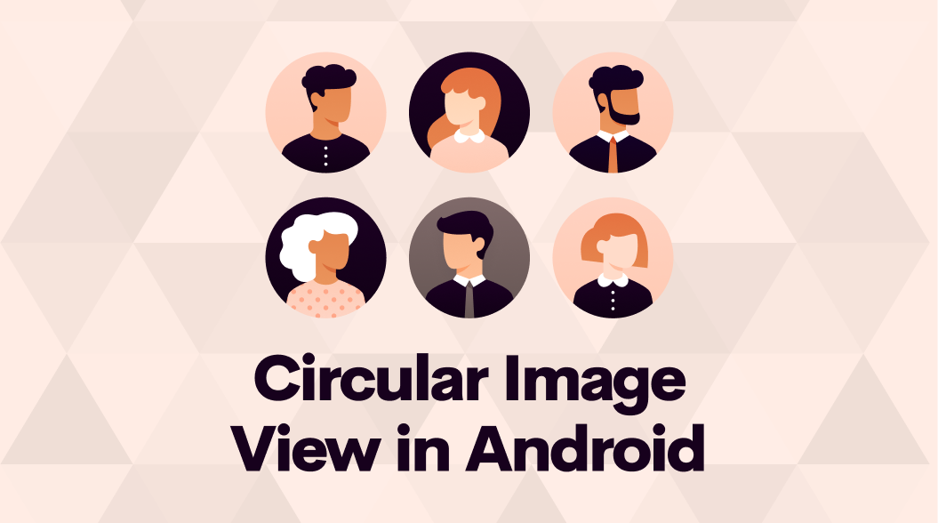 How to make a Circular Image View in Android without Third-Party Library