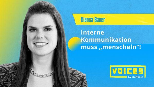 """Bianca Bauer: Interne Kommunikation muss """"menscheln""""!"""