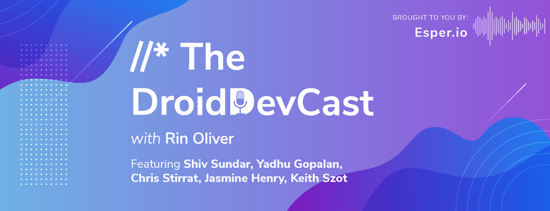 The DroidDevCast Year End Recap