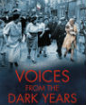 Voices from the dark years: the truth about Occupied France, 1940-1945 by Douglas Boyd
