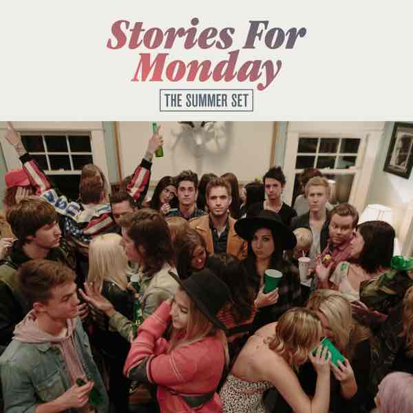 album art for Stories For Monday by The Summer Set