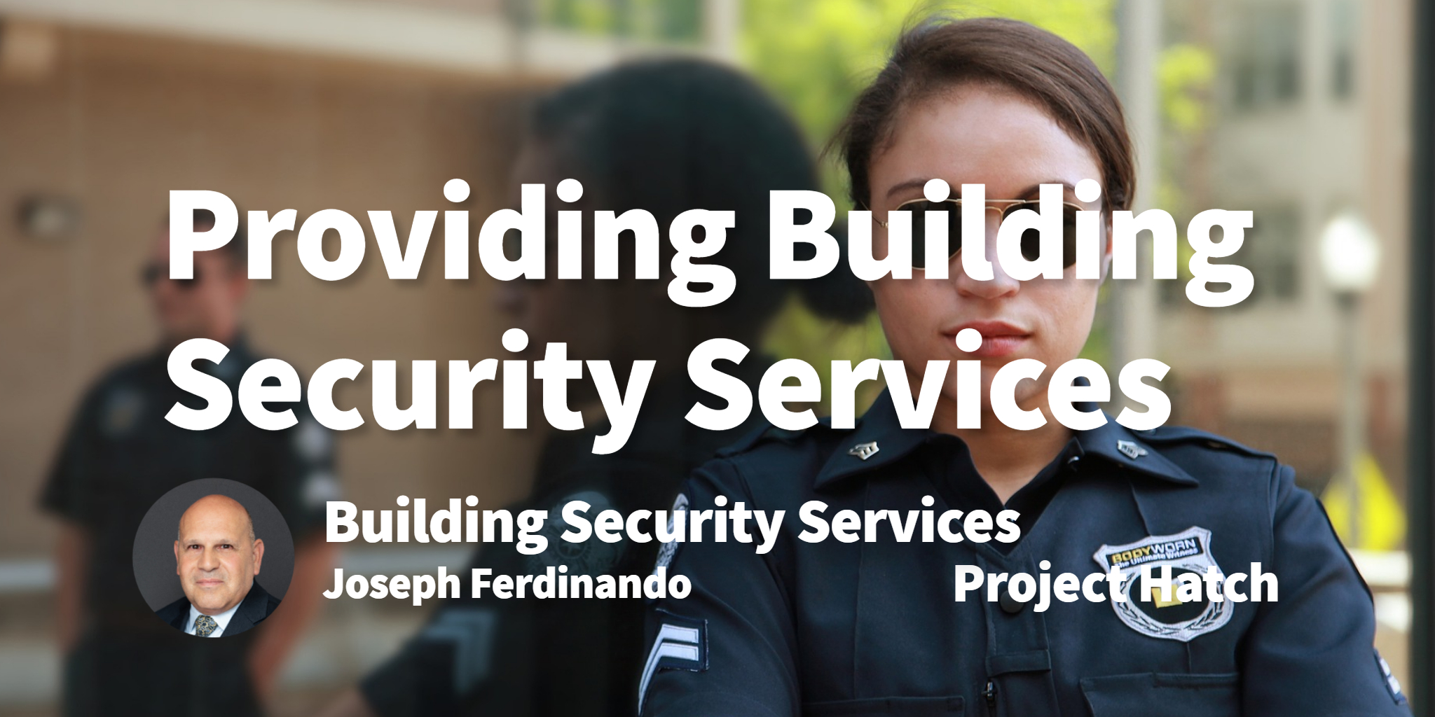 Building Security Services Joseph Ferdinando