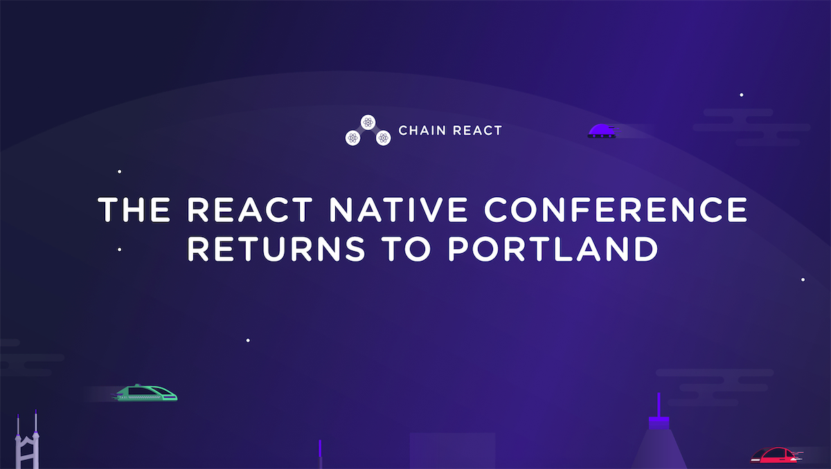 Chain React 2019