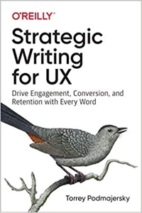 The cover of Torrey Podmajersky's Strategic Writing for UX