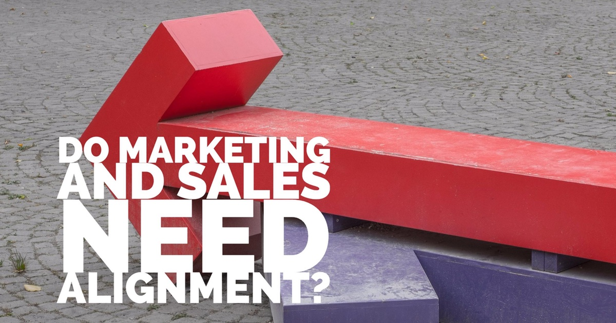 Do Sales and Marketing Need Alignment?