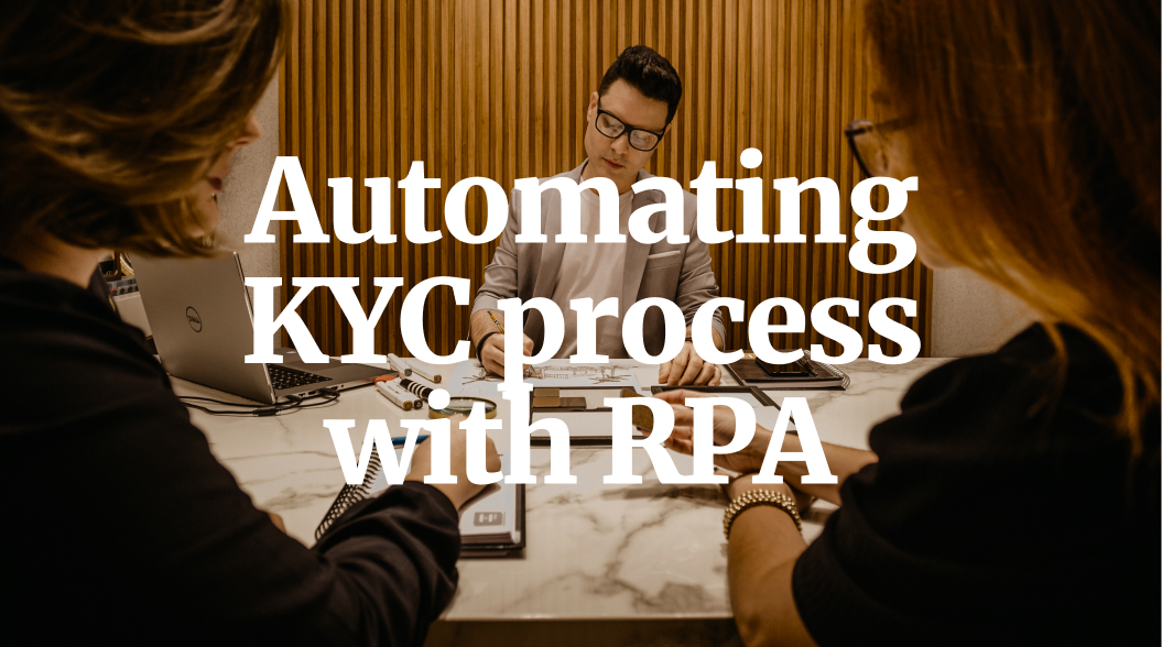 How the KYC Process can be Automated using RPA in the Banking Industry?
