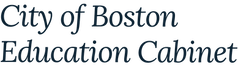 City of Boston Education Cabinet