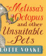 Melissa's Octopus by Charlotte Voake