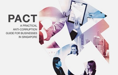 PACT- A Practical Anti-Corruption Guide for Businesses in Singapore
